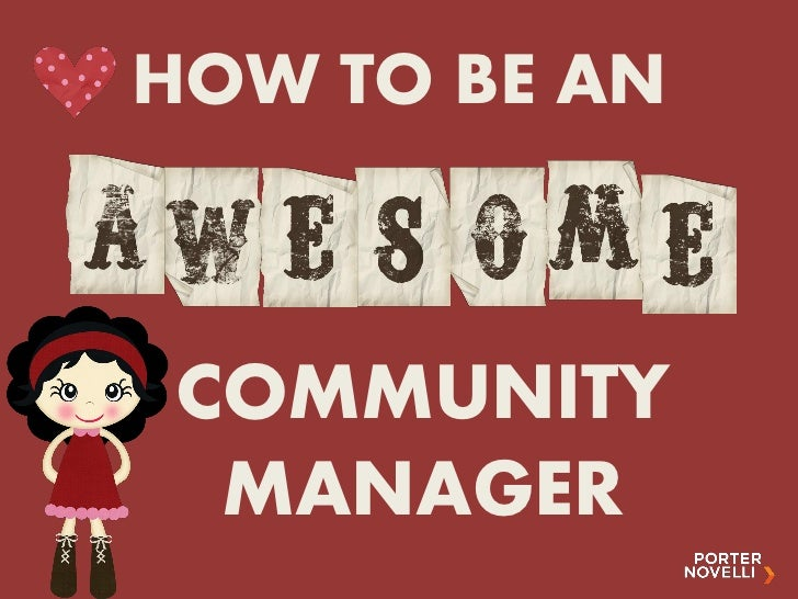 HOW TO BE ANCOMMUNITY MANAGER