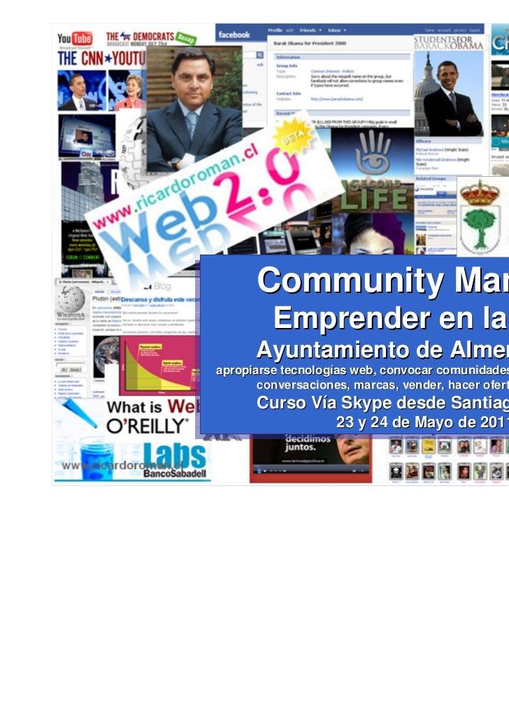 Community Manager      Community Manager         Emprender en la Web         Emprender en la Web      Ayuntamiento de Alme...