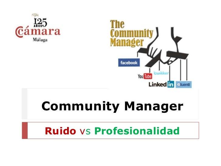 Community manager ruido vs profesionalidad