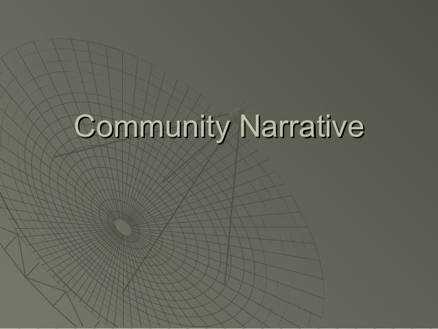 Community NarrativeCommunity Narrative