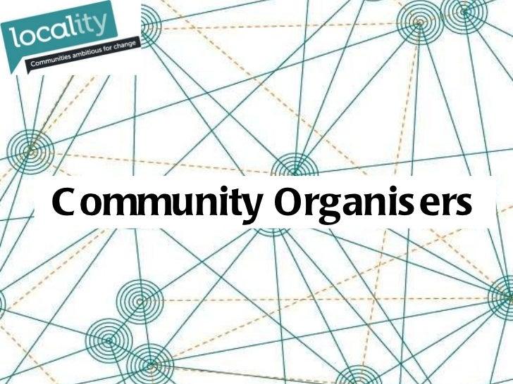 Community Organisers - Big Society & Localism