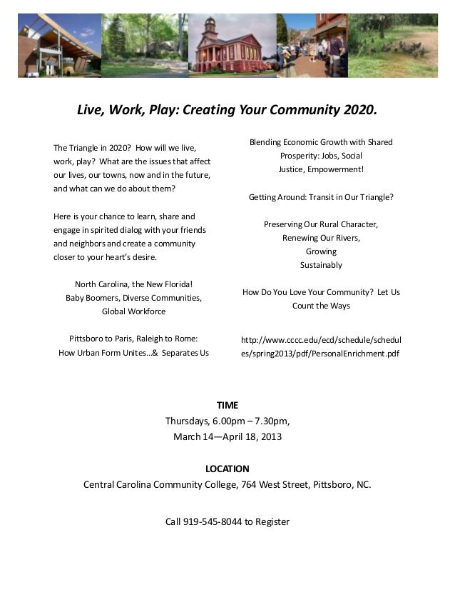 Live, Work, Play: Creating Your Community 2020.                                                        Blending Economic G...