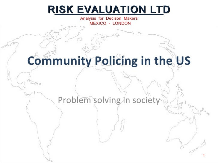 Community Policing in the US Problem solving in society