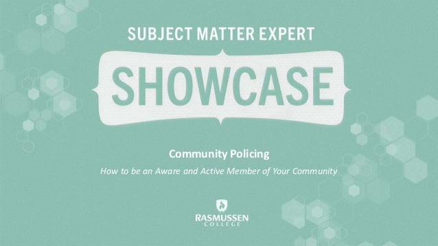 Community Policing How to be an Aware and Active Member of Your Community
