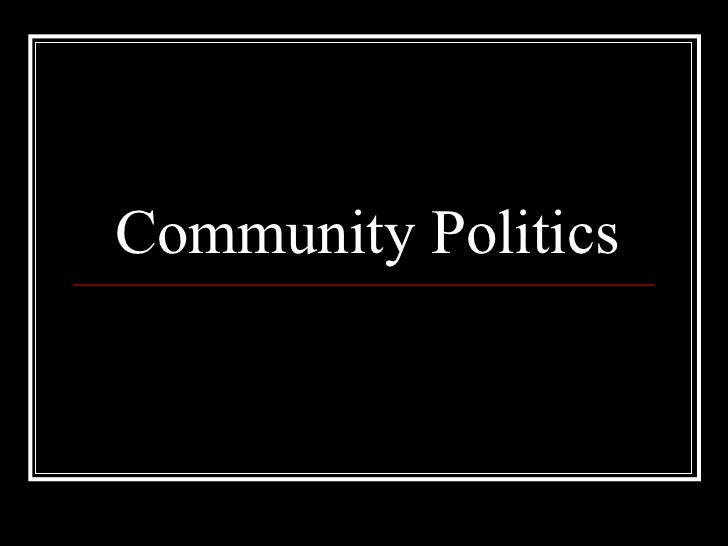Community Politics
