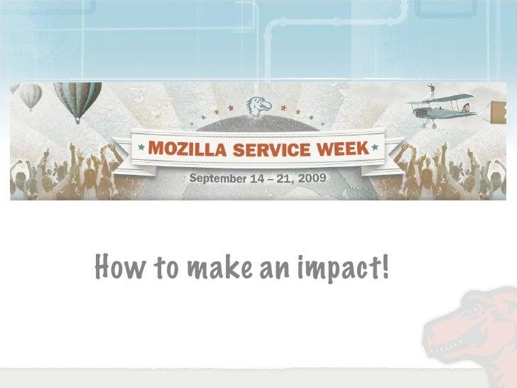 How to make an impact!