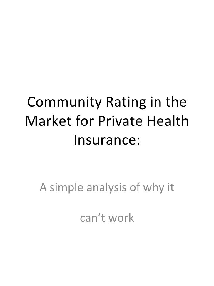 Community Rating In The Market For Private Health Insurance