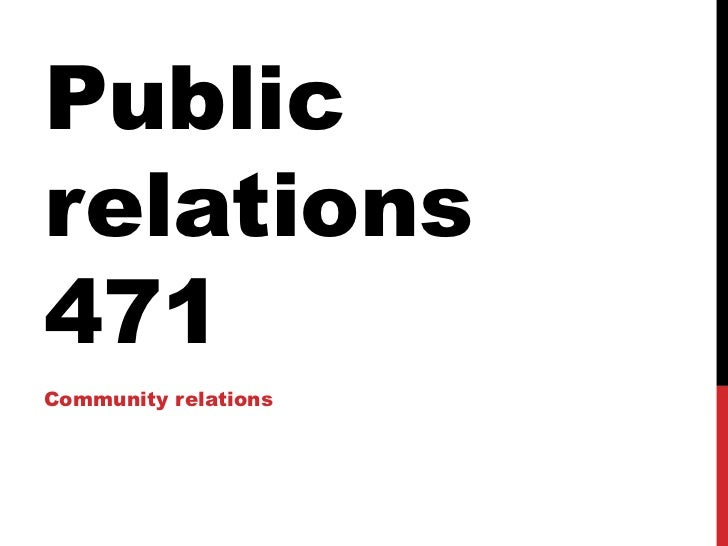 Public relations 471 Community relations