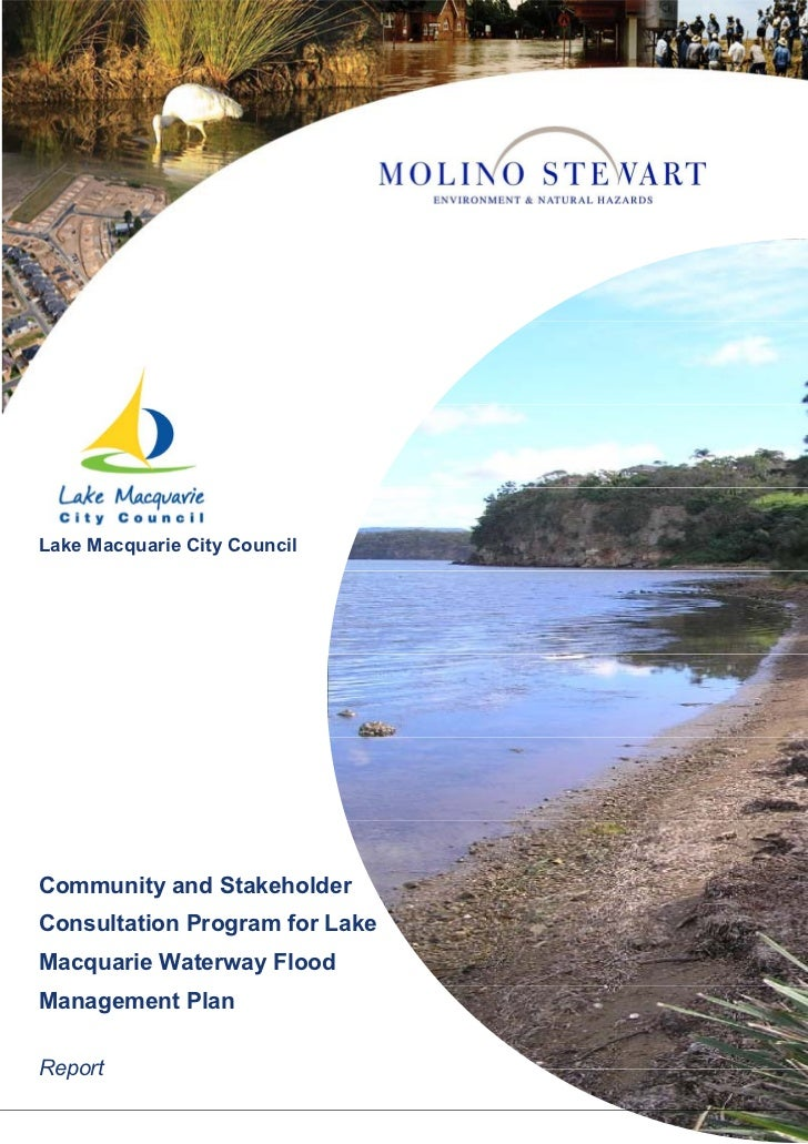 Lake Macquarie City CouncilCommunity and StakeholderConsultation Program for LakeMacquarie Waterway FloodManagement PlanRe...