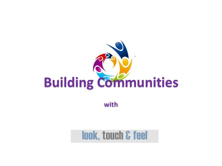 Building Communities        with