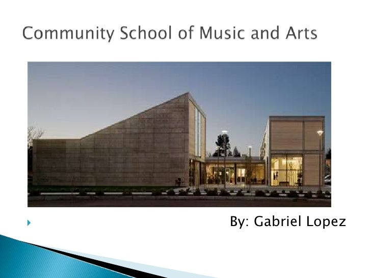 By: Gabriel Lopez<br />Community School of Music and Arts <br />