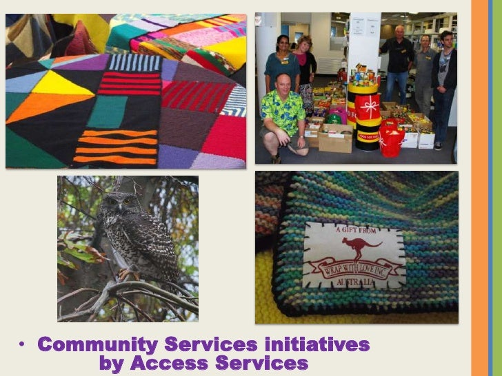 Community Services initiatives by Access Services<br />