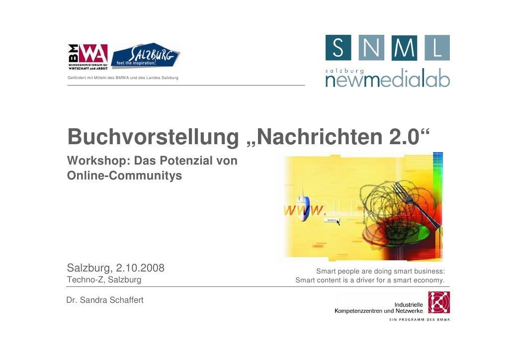 """Gefördert mit Mitteln des BMWA und des Landes Salzburg     Buchvorstellung """"Nachrichten 2.0"""" Workshop: Das Potenzial von O..."""