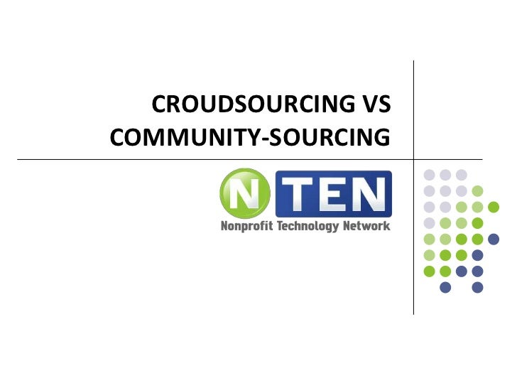 Community sourcing vs Crowdsourcing