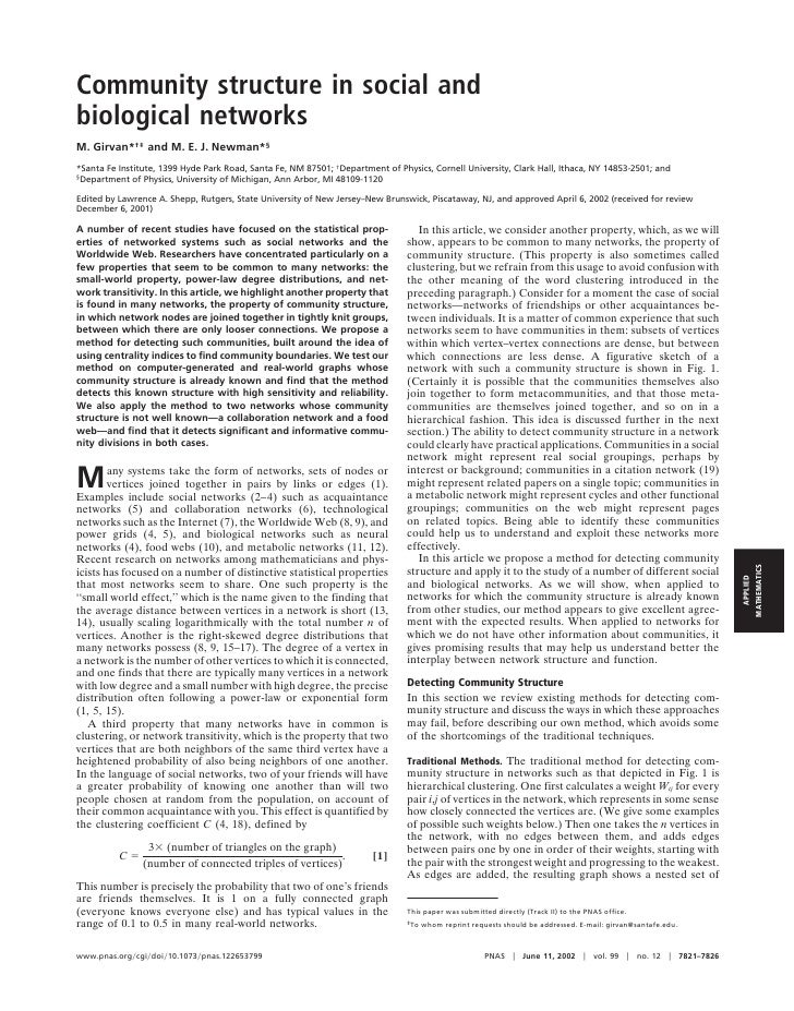 Community structure in social andbiological networksM. Girvan*†‡ and M. E. J. Newman*§*Santa Fe Institute, 1399 Hyde Park ...