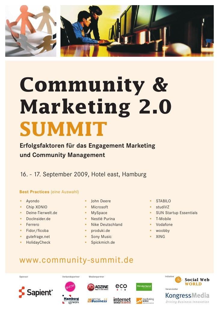 Community & Marketing 2.0 SUMMIT Erfolgsfaktoren für das Engagement Marketing und Community Management  16. - 17. Septembe...
