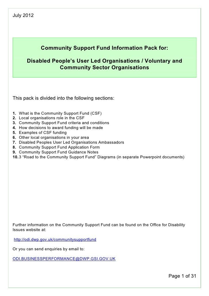 July 2012              Community Support Fund Information Pack for:       Disabled People's User Led Organisations / Volun...