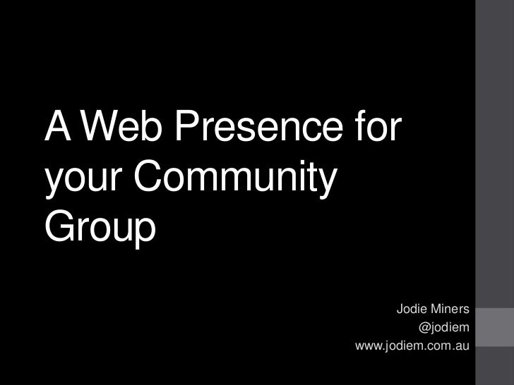 Building a Web Presence for your Community with WordPress.com and Other Free Tools by Jodie Miners