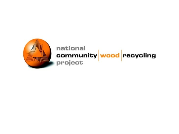 The national community wood recycling project