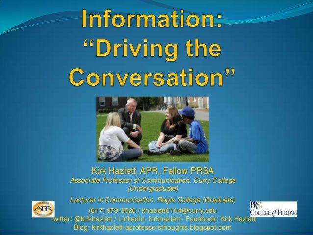 Kirk Hazlett, APR, Fellow PRSA      Associate Professor of Communication, Curry College                        (Undergradu...