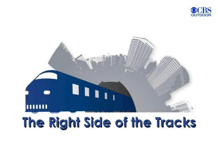 The Right Side of the Tracks