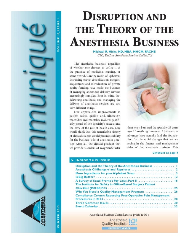 ANESTHESIA BUSINESSCONSULTANTS The anesthesia business, regardless of whether one chooses to define it as the practice of ...