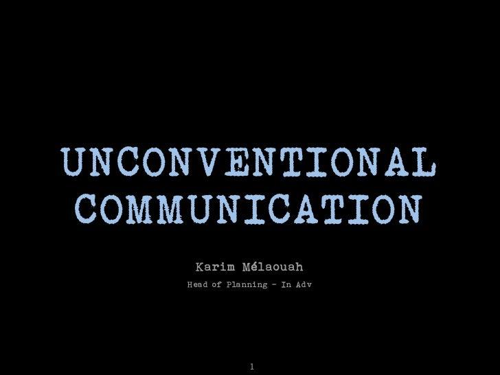 unconventional com