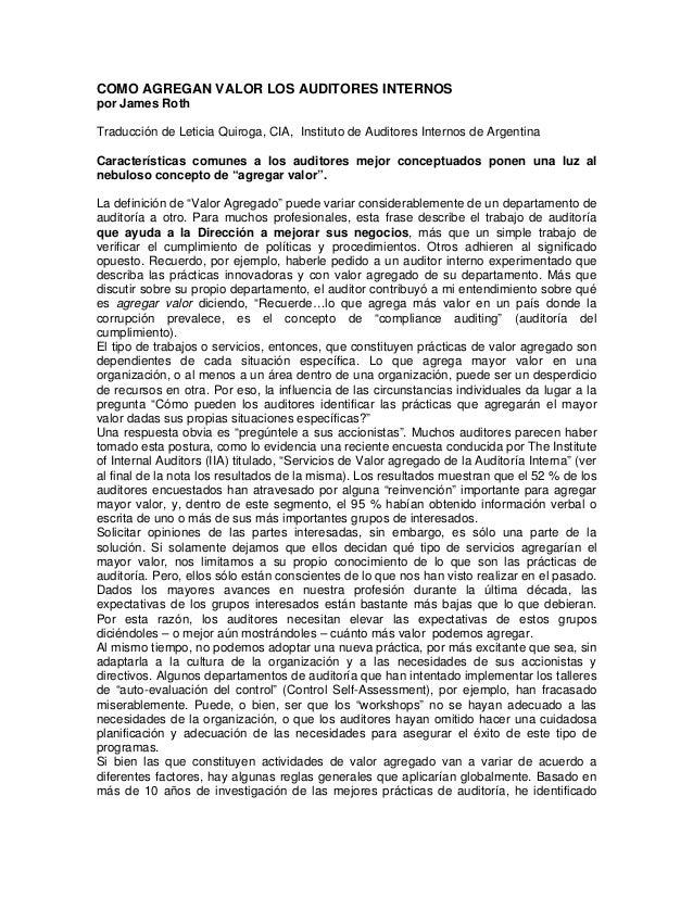 COMO AGREGAN VALOR LOS AUDITORES INTERNOS por James Roth Traducción de Leticia Quiroga, CIA, Instituto de Auditores Intern...