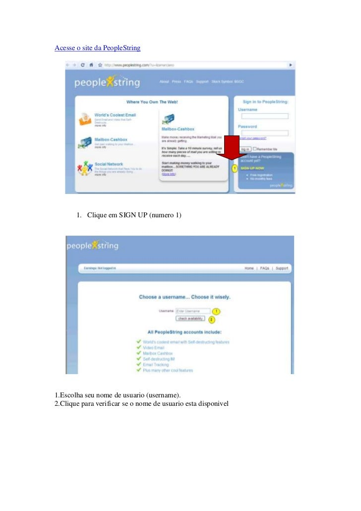 Acesse o site da PeopleString            1. Clique em SIGN UP (numero 1)     1.Escolha seu nome de usuario (username). 2.C...