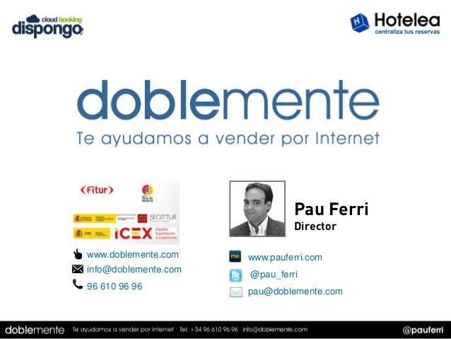Pau Ferri                               Directorwww.doblemente.com    www.pauferri.cominfo@doblemente.com   @pau_ferri96 6...