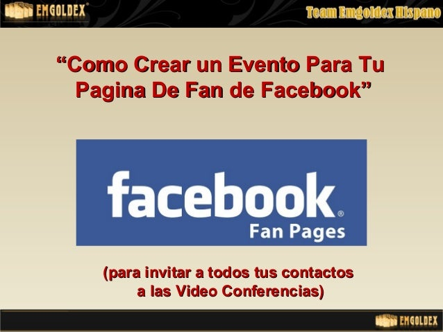 """""""""""Como Crear un Evento Para TuComo Crear un Evento Para TuPagina De Fan de Facebook""""Pagina De Fan de Facebook""""(para invita..."""