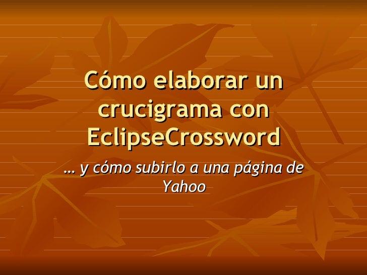 Com elaborar un encreuat amb EclipseCrossword …  i com penjar-lo a una pàgina de FreeWebTown
