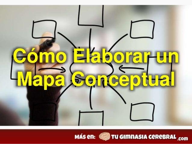 Cómo Elaborar un Mapa Conceptual