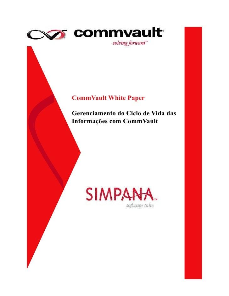 CommVault White Paper  Gerenciamento do Ciclo de Vida das Informações com CommVault