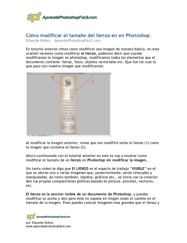 Cómo modificar el tamaño del lienzo en en PhotoshopEduardo Núñez – AprendePhotoshopFacil.comEn tutorial anterior vimos com...