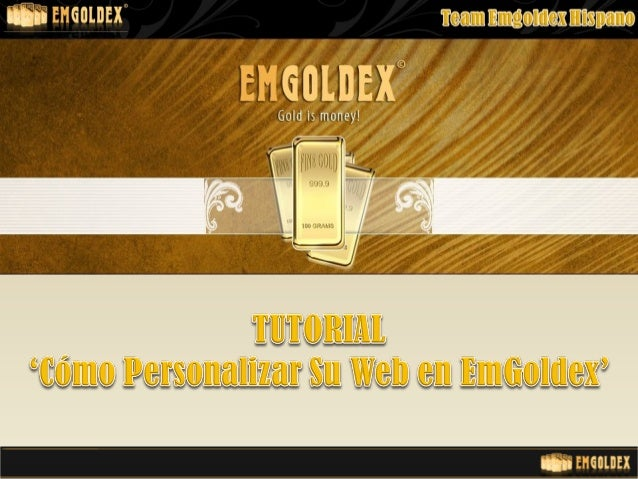 Como Personalizar Su Web Oficial En Emgoldex