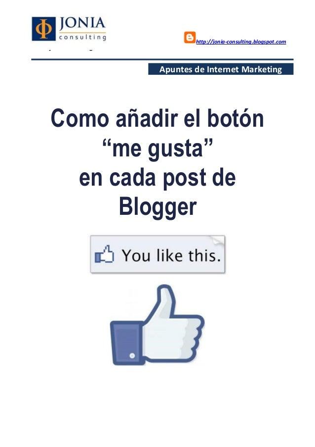 Como añadir el botón me gusta en cada post de blogger