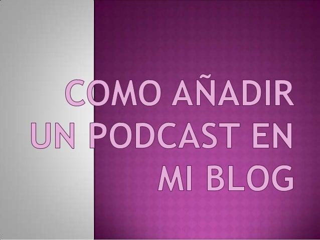 Como añadir un podcast en mi blog