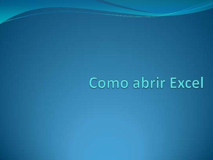 Como abrir Excel <br />