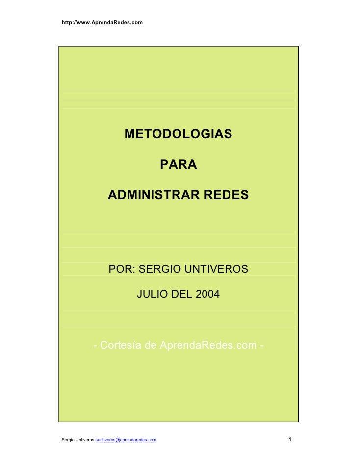 http://www.AprendaRedes.com                             METODOLOGIAS                                               PARA   ...