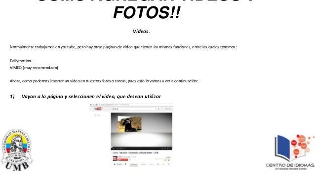 Como agregar vídeos y fotos a virtualnet!!! (foros y tareas)