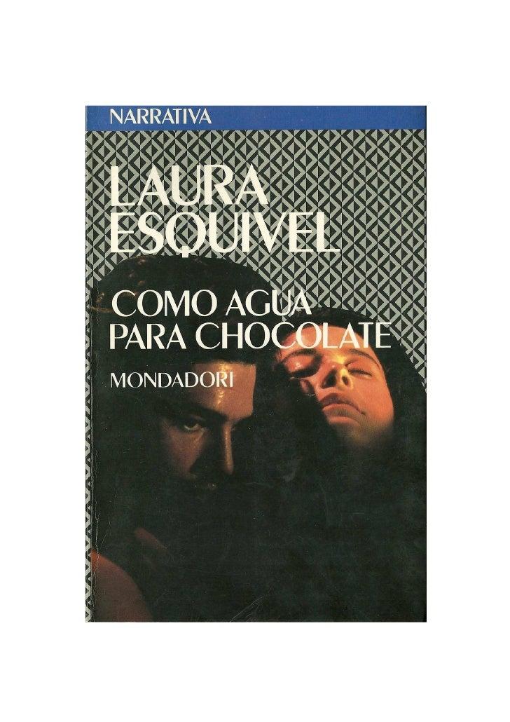 """""""Como agua para chocolate"""", Laura Esquivel"""