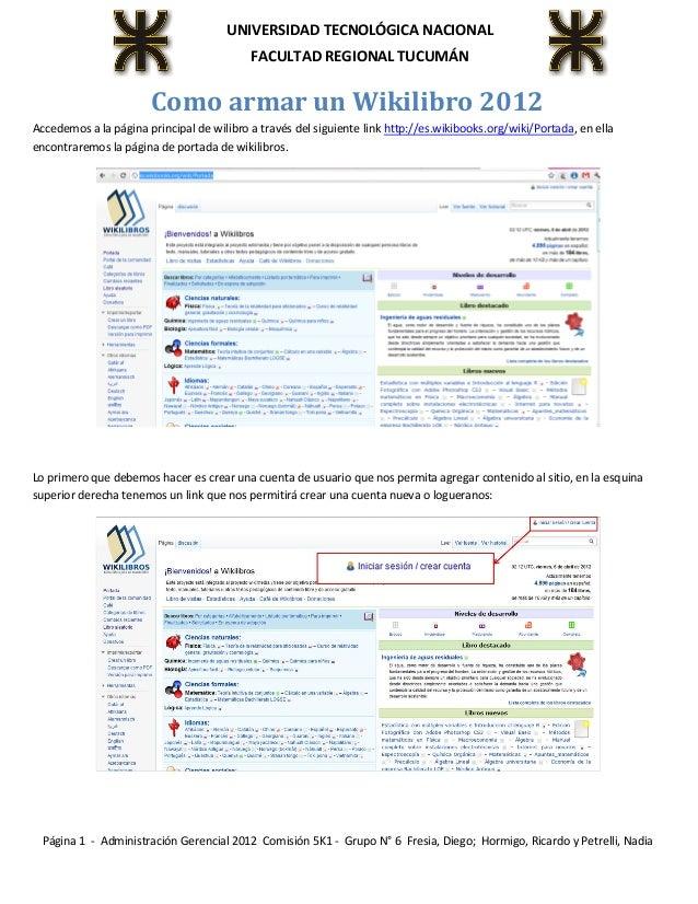 Página 1 - Administración Gerencial 2012 Comisión 5K1 - Grupo N° 6 Fresia, Diego; Hormigo, Ricardo y Petrelli, NadiaUNIVER...
