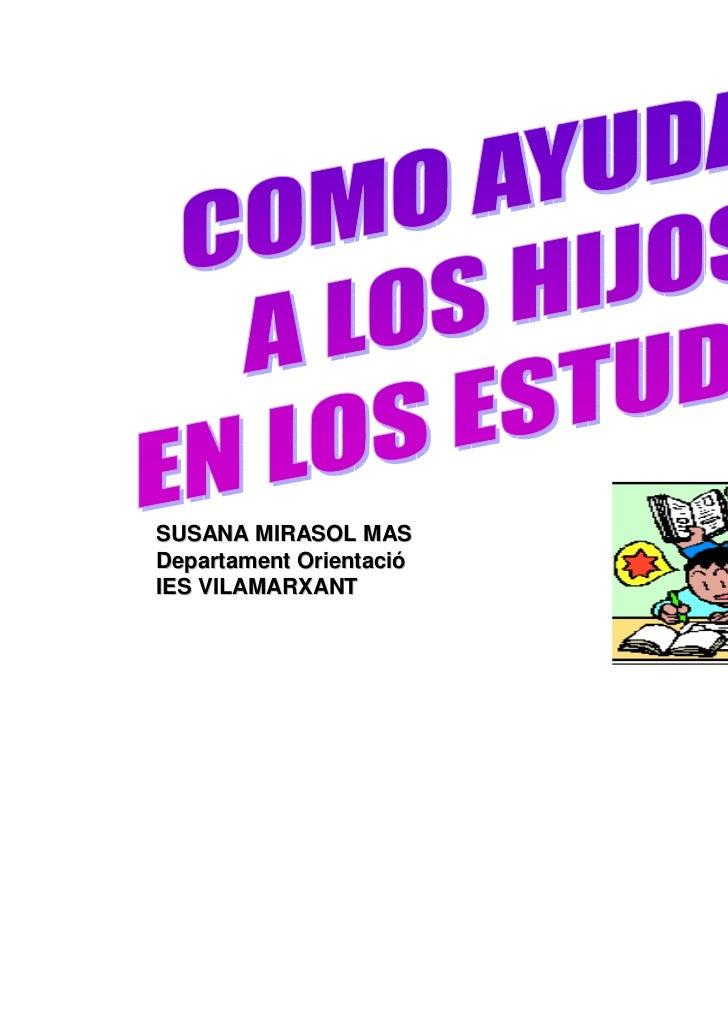 SUSANA MIRASOL MASDepartament OrientacióIES VILAMARXANT