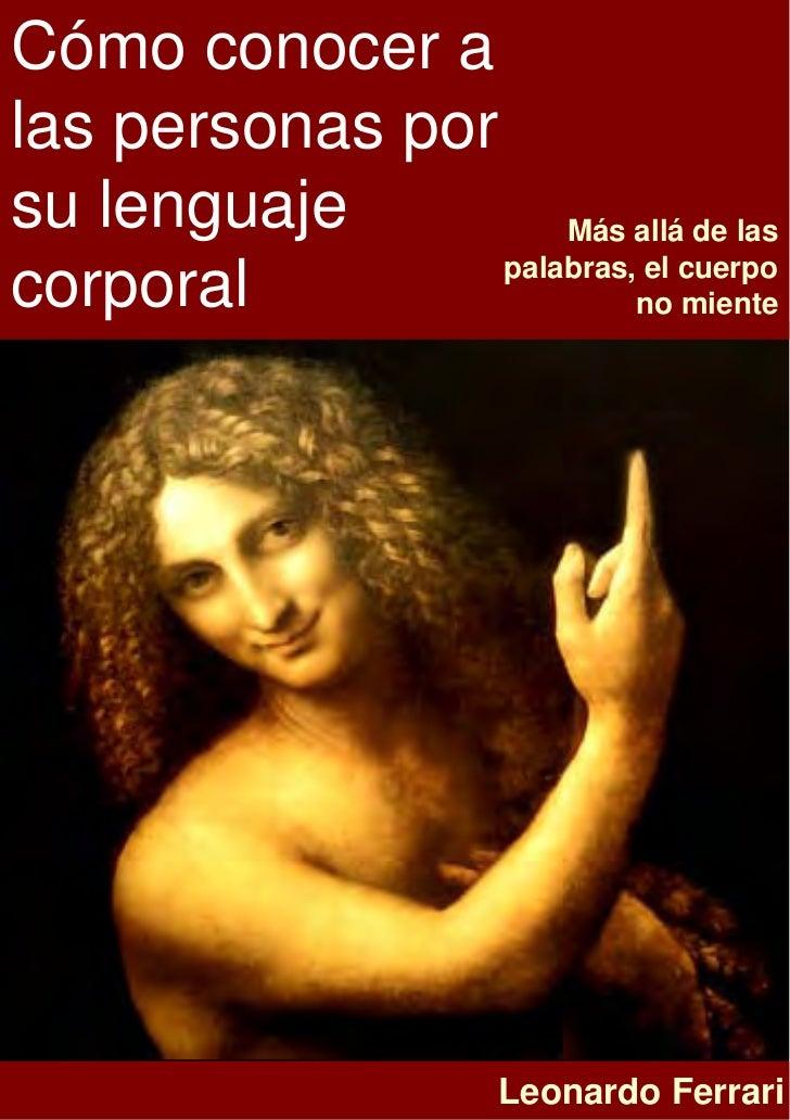 Cómo conocer alas personas porsu lenguaje          Más allá de las                 palabras, el cuerpocorporal            ...