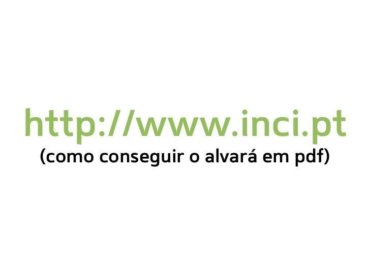 http://www.inci.pt(como conseguir o alvará em pdf)