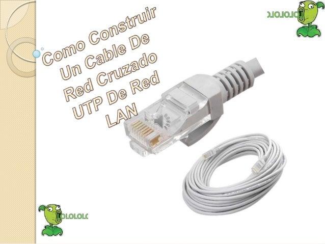 Lo más práctico es adquirir el cablecruzado en una tienda de informática o deelectrónica, por tener que hacer el tendidod...