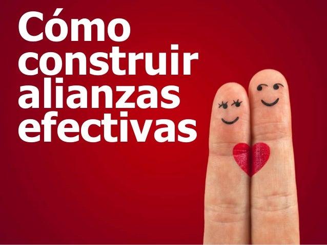 Cómoconstruiralianzasefectivaswww.bienpensado.com