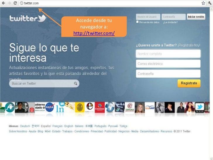 Accede desde tu navegador a:  http://twitter.com/<br />