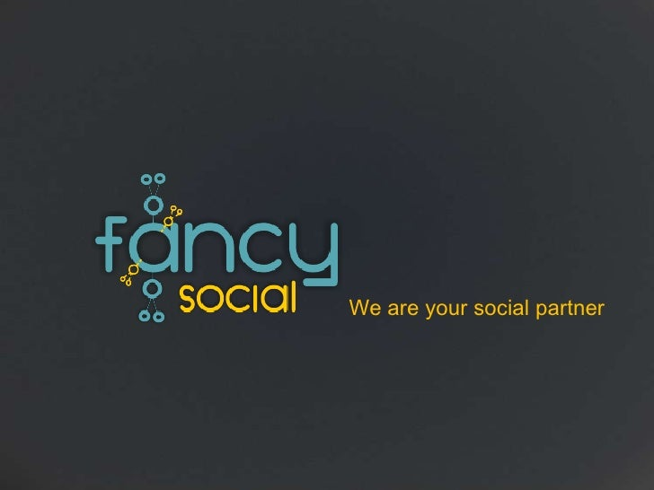 We are your social partner